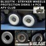 BL35377K - STRYKER WHEELS PROTECTION DISKS  4 PCS - AFV CLUB