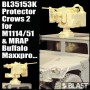 BL35153K - PROTECTOR CROWS 2 FOR M1151/1114  AND MRAP