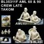 BL35311F - AML 60 & 90 CREW LATE - TAKOM